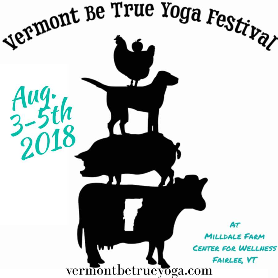 VT be true yoga festival 2018 poster