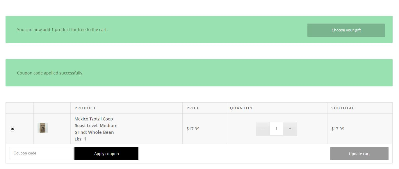 Screenshot of online cart page after coupon code has been successfully entered. Two green bars pop up above and there is a button to 'choose your gift' of one free pound of coffee
